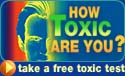 How toxic are you? Take a Free Toxic Test